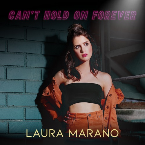 Laura Marano – Can't Hold On Forever – Single [iTunes Plus M4A]