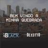 Bem Vindo a Minha Quebrada feat Jay Black Single