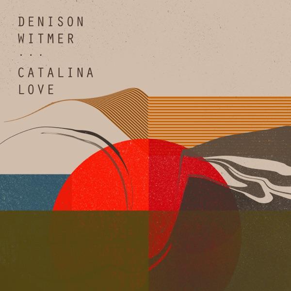Denison Witmer Catalina Love