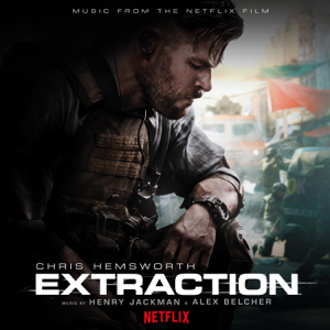 Alex Belcher & 亨利·傑克曼 - Extraction (Music from the Netflix Film)