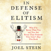 Joel Stein - In Defense of Elitism  artwork