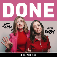 DONE with Dara Katz and Betsy Kenney podcast