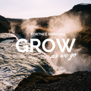 Kortnee Simmons - Grow As We Go (Cover)