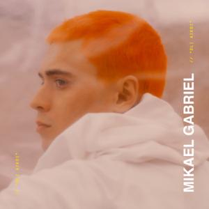 Mikael Gabriel - Oli aikoi