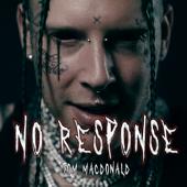 No Response - Tom MacDonald Cover Art