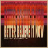 [Download] Better Believe It Now MP3