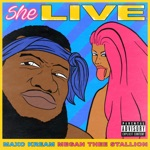 songs like She Live (feat. Megan Thee Stallion)