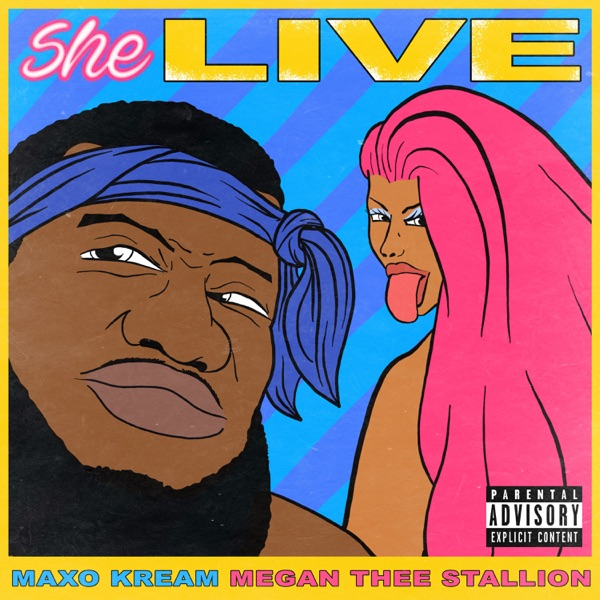 She Live (feat. Megan Thee Stallion) - Single