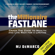 MJ DeMarco - The Millionaire Fastlane: Crack the Code to Wealth and Live Rich for a Lifetime (Unabridged)