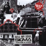 Sigma - Sell My Soul (feat. Maverick Sabre)