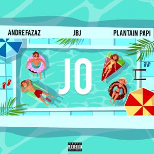 Andre Fazaz, JBJ & Plantain Papi - Jo