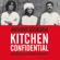 Anthony Bourdain - Kitchen Confidential (Unabridged)