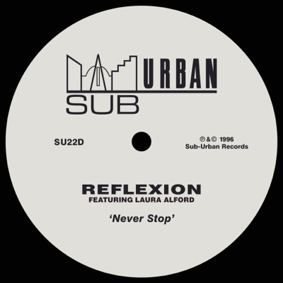 Never Stop (feat. Laura Alford) - Single - Reflexion
