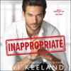 Vi Keeland - Inappropriate (Unabridged)  artwork