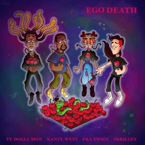 Ty Dolla $ign - Ego Death feat. Kanye West, FKA twigs & Skrillex