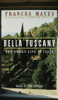 Frances Mayes - Bella Tuscany (Unabridged)  artwork