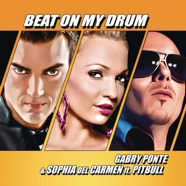 Beat on My Drum (feat. Pitbull) - Single