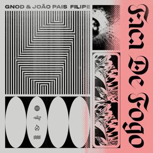 Gnod - Faca De Fogo feat. João Pais Filipe
