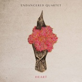 Endangered Quartet - Endangered Hearts