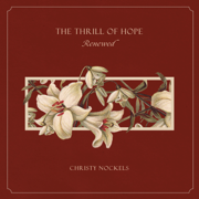 The Thrill of Hope Renewed - Christy Nockels - Christy Nockels