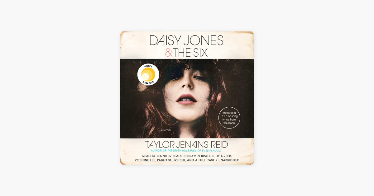 Daisy Jones & The Six: A Novel (Unabridged) - Taylor Jenkins Reid