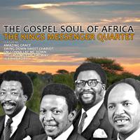 The Kings Messenger Quartet - The Gospel Soul of Africa artwork
