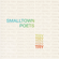 Smalltown Poets - Try - EP