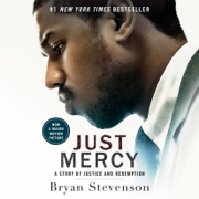 Just Mercy (Movie Tie-In Edition): A Story of Justice and Redemption (Unabridged)