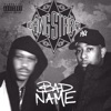 Bad Name - Single, Gang Starr