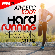 Athletic Body Hard Running Session 2019 (60 Minutes Non-Stop Mixed Compilation for Fitness & Workout 160 Bpm - Ideal for Running, Jogging) - Various Artists