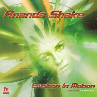 Emotion In Motion - Ananda Shake