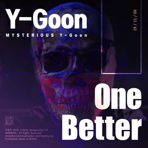 Y-Goon – One Better – Single