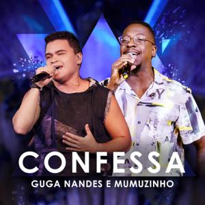 Guga Nandes & Mumuzinho - Confessa (Ao Vivo)
