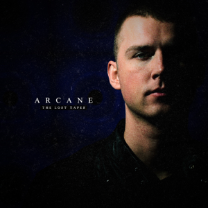 DJ Arcane - The Lost Tapes