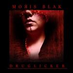 Moris Blak - Druglicker