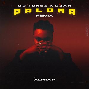 Alpha P, DJ Tunez & D3an - Paloma (Dj Tunez & D3AN Remix)