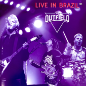 Your Love (Live at the Forum, Curitiba, Brazil, 2001) - The Outfield