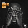 Born to Win - Timaya