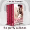Sarina Bowen - The Gravity Collection: 3 Full Audiobooks by Sarina Bowen  artwork