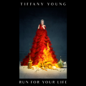 Run For Your Life - Tiffany Young