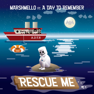 Rescue Me (feat. A Day to Remember) - Marshmello song
