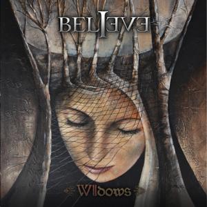 Believe - Seven Widows