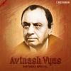 Avinash Vyas Birthday Special