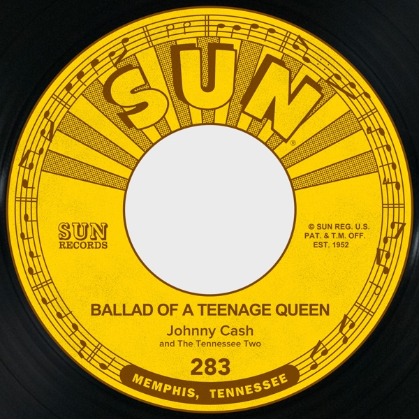 Ballad of a Teenage Queen / Big River - Single