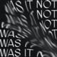 was it not