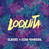 Loquita - Claydee & Eleni Foureira