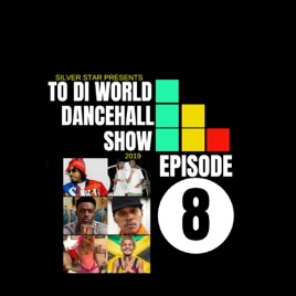 Silver Star presents To Di World International Dancehall Show