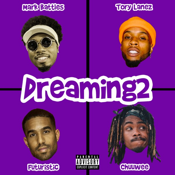 Dreaming2 (feat. Tory Lanez) - Single