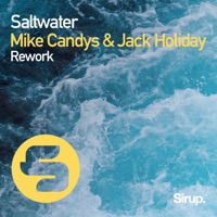 Saltwater - MIKE CANDYS - JACK HOLIDAY