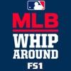 MLB Whiparound